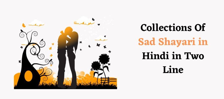 Two Line Very Sad Shayari in Hindi
